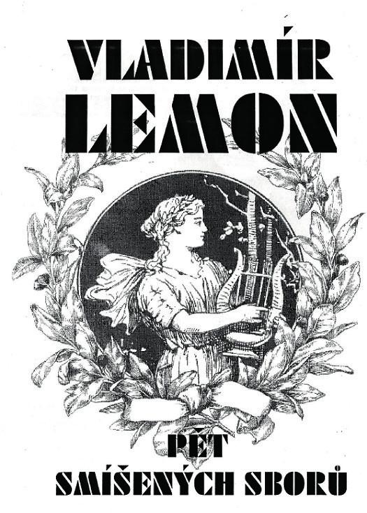 Vladimír Lemon: Pět smíšených sborů [4]