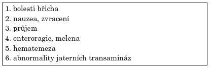 Projevy postižení gastrointestinálního traktu u WG.