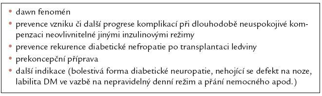Indikace terapie CSII.