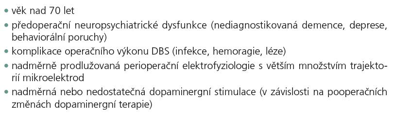 Pacienti s vyšším rizikem kognitivního postižení po DBS STN – možné rizikové faktory [1].