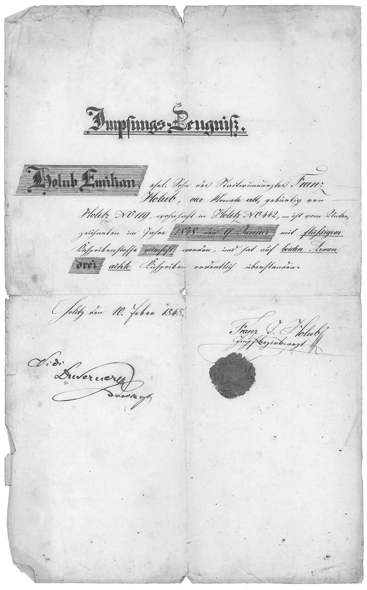 Očkovací vysvědčení Emila Holuba z roku 1848 (očkoval jej jeho otec František Holub). Zajímavá je chyba v čp. domu, kde se Emil Holub narodil, správně má být čp. 120.