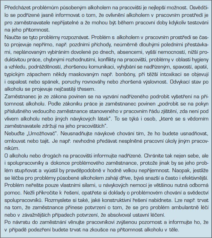 Příloha: Doporučení pracovníkům na všech stupních řízení ohledně alkoholu v pracovním prostředí (zpracováno volně podle různých zdrojů)