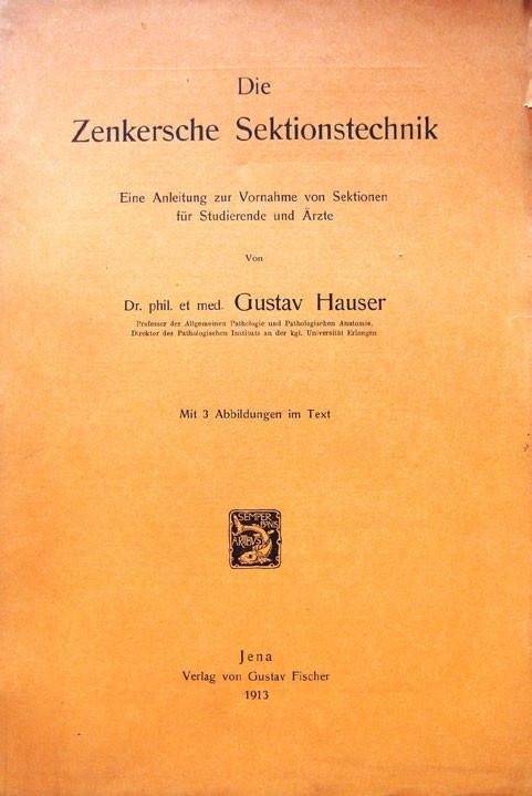 Gustav Hauser. Die Zenkersche Sektionstechnik