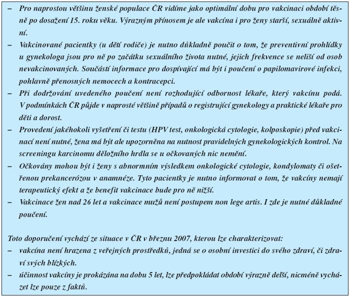 Doporučení ČGPS ČLS JEP k očkování proti HPV ze dne 23. 3. 2007.