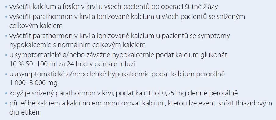 Zásady diagnosticko-léčebného postupu u akutní hypokalcemie po operací štítné žlázy.
