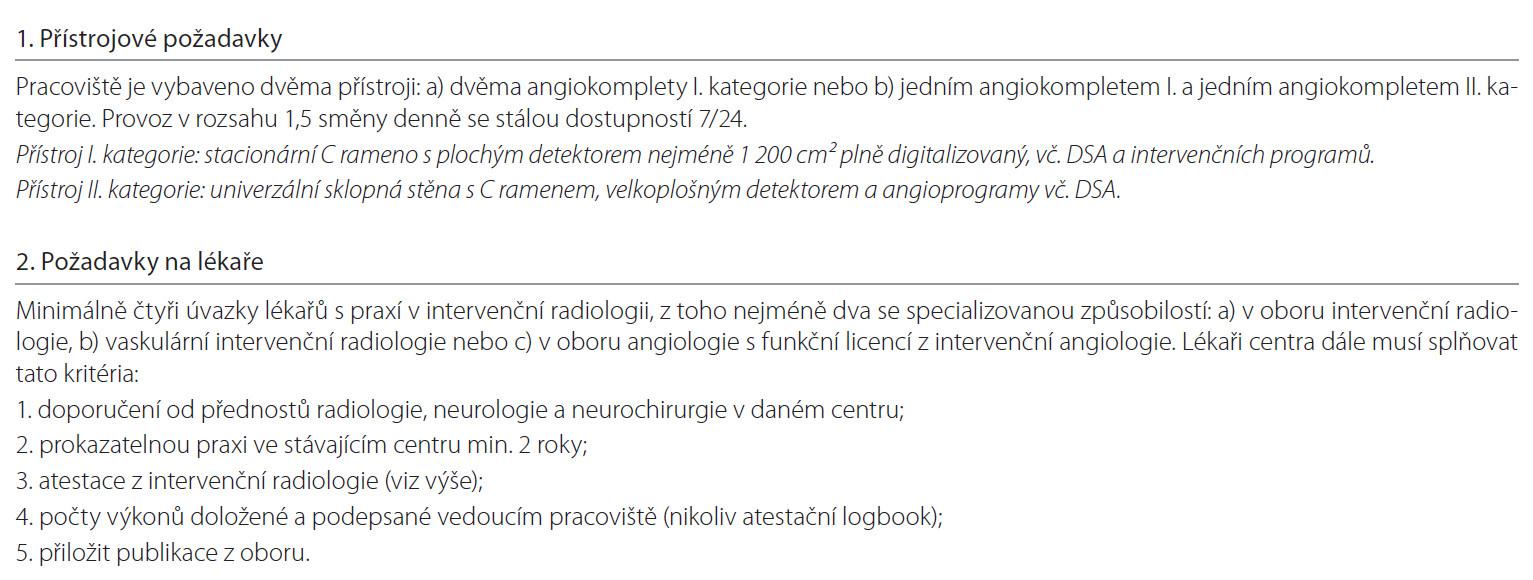 Příloha 1. Požadavky na přístrojové a personální vybavení pracoviště provádějící mechanické trombektomie.