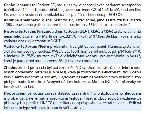 Kazuistika 3. Kazuistika pacienta s bialelickou <em>PMS2</em> mutací.