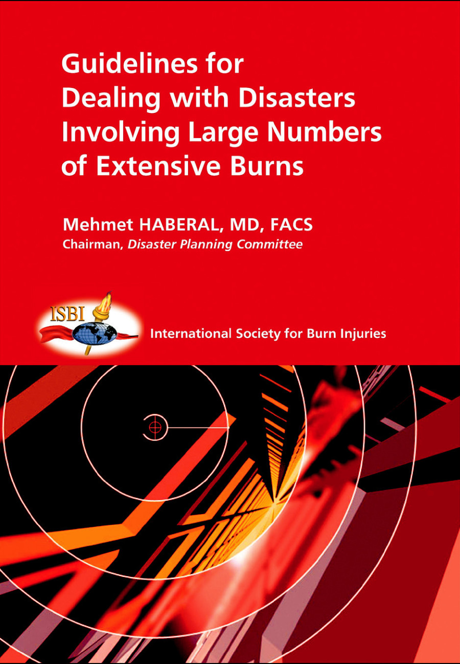 """Fig. 1. Booklet entitled """"Guidelines for Dealing with Disasters Involving Large Numbers of Extensive Burns"""", published during my Chairmanship of the Disaster Planning Committee, 2002–2004"""