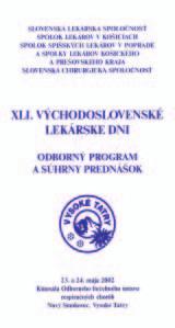 Odborný program a súhrny prednášok XLI. Východoslovenských lekárskych dní v Novom Smokovci, vo Vysokých Tatrách.