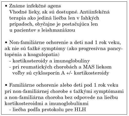 Doporučená liečba pri hemofagocytových syndrómoch [6].