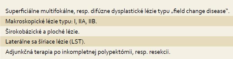 Indikácie ablatívnej liečby prekanceróznych lézií tráviacej trubice. Tab. 3. Indications for ablative treatment of precancerous gastrointestinal lesions.