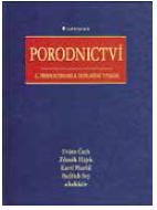 Zdeněk Hájek, Evžen Čech, Karel Maršál et al. Porodnictví