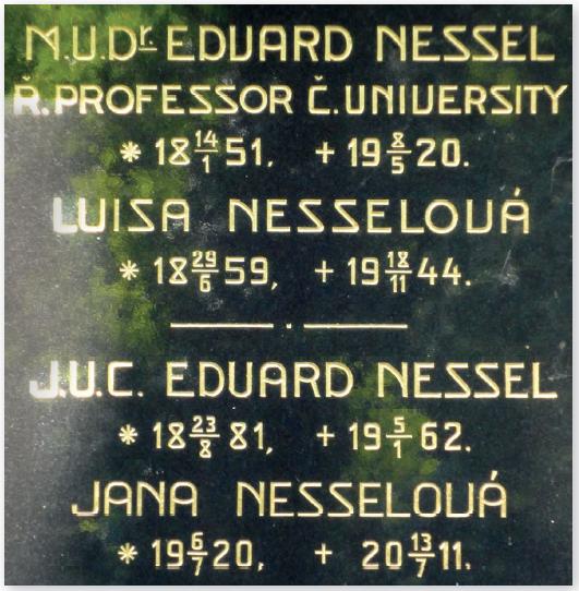Pomník na Olšanských hřbitovech nad hrobem Eduarda Nessela (14. 1. 1851 – 8. 5. 1920) a jeho rodiny