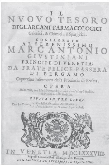 Titulní list díla kapucína Felixe a Bergamo (1610 až 1702) Il nuovo tesoro degl'arcani farmacologici, galenici, & chimici, ò spargirici (Venetiis, 1688)