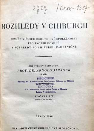 Odpovědným redaktorem byl od roku 1939 prof. Arnold Jirásek