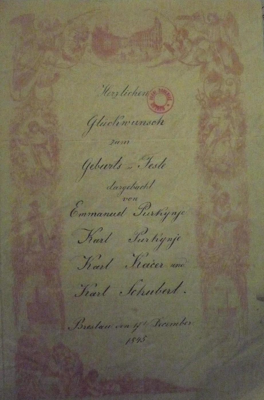 Srdečné přání štěstí k oslavě narozenin k 17. prosince 1845 ve Vratislavi. Přání je psáno německy s ohledem na Karla Schuberta, který nemluvil česky.