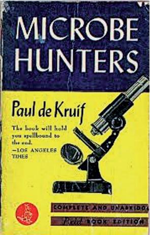 """První dílo """"Microbe Hunters"""""""